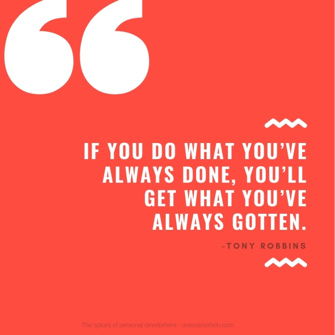 If you do what you've always done, you'll get what you've always gotten.jpg